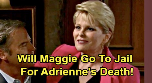 Days of Our Lives Spoilers: Maggie, Victor and Xander Risk Jail Time – Pay for Adrienne's Death and Will's Framing?