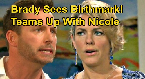 Days of Our Lives Spoilers: Brady Sees Mickey's Birthmark - Teams Up With Nicole To Prove Baby Rachel Truth?