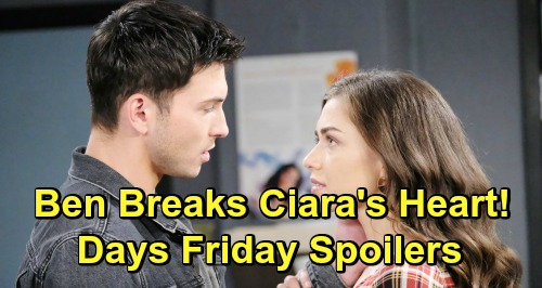 Days of Our Lives Spoilers: Friday, March 1 – Ben Breaks Ciara's Heart - Tripp's Startling Discovery, Claire Busted