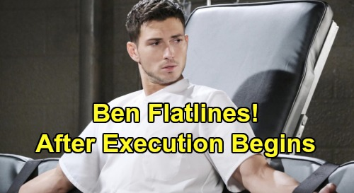 Days of Our Lives Spoilers: Ben Flatlines After Execution Begins – Ciara Freaks, Desperate to Revive Her Love
