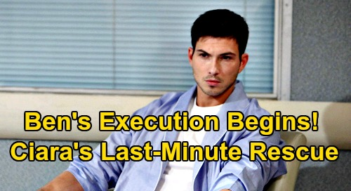 Days of Our Lives Spoilers: Ben's Execution Begins, Ciara Races for Desperate Last-Minute Rescue – Explosive Evidence Shocker