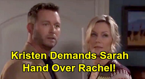 Days of Our Lives Spoilers: Kristen Major Hospital Explosion - Demands Sarah Hand Over Rachel, Threatens Xander?