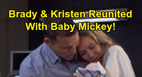 Days of Our Lives Spoilers: Brady & Kristen Reunited with Bio Daughter Mickey – Happy Family After Swap Shocker Revealed?