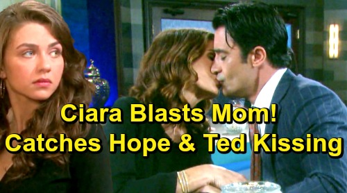 Days of Our Lives Spoilers: Ciara Catches Hope and Ted Kissing - Blasts Mom's Horrible Choice
