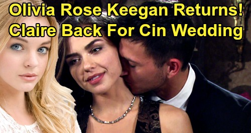 Days of Our Lives Spoilers: Claire Brady Back In Salem For Ben & Ciara's Wedding, Terror Looms – Olivia Rose Keegan Returns