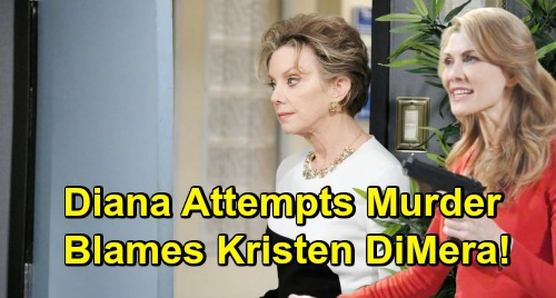Days of Our Lives Spoilers: Diana Tries To Kill Marlena - But Makes It Look Like Kristen DiMera's The Culprit
