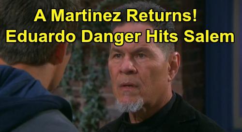 Days of Our Lives Spoilers: Eduardo Hernandez Danger Hits Salem – A Martinez Return Sets Up Shocking DOOL Exits?