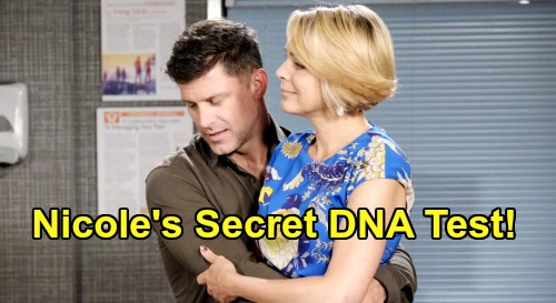 Days of Our Lives Spoilers: Nicole Arranges Secret DNA Test - Proof Before Shocking Salem With Baby Swap Secret?