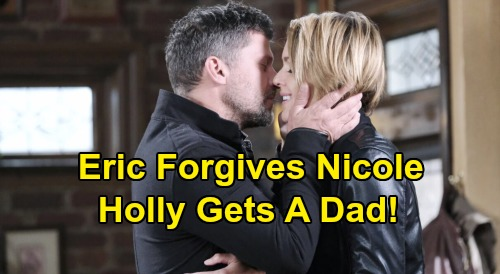 Days of Our Lives Spoilers: Eric Forgives Nicole with Passionate Kiss - Holly's Fill-In Dad Comes Home
