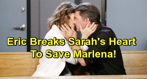 Days of Our Lives Spoilers: Eric's Desperate Bargain, Breaks Sarah's Heart to Save Marlena – Leads to Nicole's Return