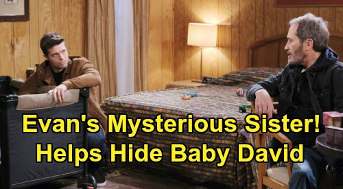 Days of Our Lives Spoilers: Evan's Mysterious Sister Emerges - Helps Orpheus Hide David?