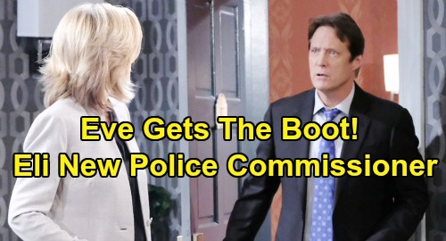 Days of Our Lives Spoilers: Eve Loses Her Job - Jack Offers Eli Police Commissioner Position