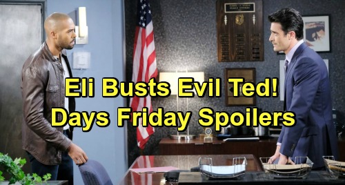 Days of Our Lives Spoilers: Friday, April 19 – Rafe Rushed to Hospital - Eli Busts Ted – Ben and Hope's Rescue Mission