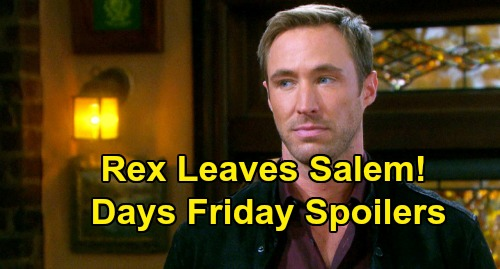 Days of Our Lives Spoilers: Friday, August 9 – Rex Leaves Salem – Baffled Brady Leans on Chloe – Tony Demands End of Marriage