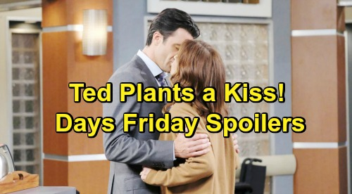 Days of Our Lives Spoilers: Friday, February 15 – Chad Earns Abigail's Forgiveness – Rex Grills Jordan – Ted Plants a Kiss on Hope