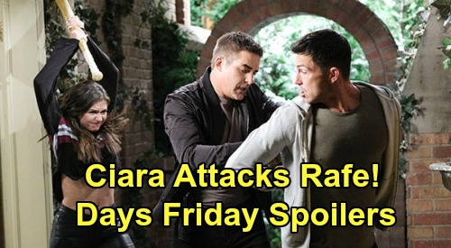 Days of Our Lives Spoilers: Friday, February 21 – Ciara Attacks Rafe, Ben Bolts – Gabi Donor Match Shocker for Sarah – Will Grills Maggie