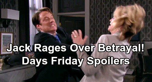 Days of Our Lives Spoilers: Friday, July 26 – Jack Rages Over Eve's