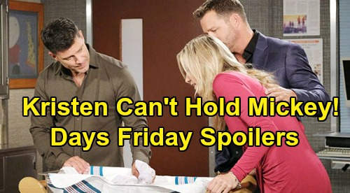 Days of Our Lives Spoilers: Friday, March 13 – Eric Won't Let Kristen Hold Mickey – Will & Sonny's Vow Renewal – Evan & Orpheus Meet Up
