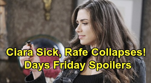 Days of Our Lives Spoilers: Friday, October 25 – Rafe Collapses, Ciara Sick – Lani Reels Over Gabi's Bombshell