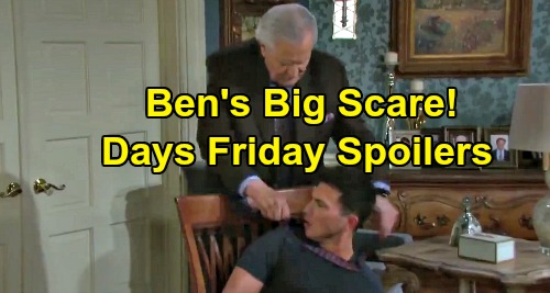 Days of Our Lives Spoilers: Friday, September 6 – Ben's Deadly Scare – Ciara Suspects Brady's Offer – Kate Bargains for Her Life