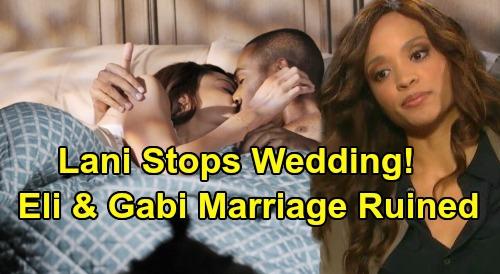 Days of Our Lives Spoilers: Lani Stops Eli & Gabi's Wedding - Will She Finally Get Revenge On Gabi?