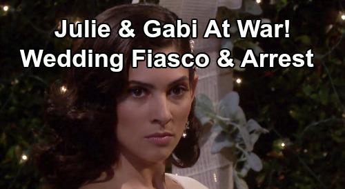 Days of Our Lives Spoilers: Julie and Gabi At War After Wedding Fiasco - Arrest & Bitter Feud Destroys Friendship