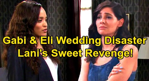 Days of Our Lives Spoilers: Gabi and Eli's Wedding Disaster – Lani's Sweet Revenge, Finally Exposes Enemy's Deadly Plot?