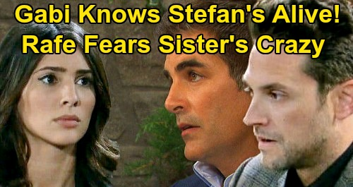Days of Our Lives Spoilers: Gabi Knows Stefan's Alive, Rafe Fears Sister's Mental Breakdown – Desperate for 'Stabi' Reunion