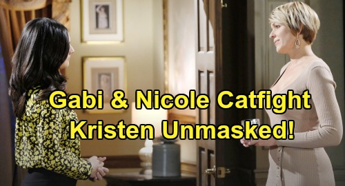 Days of Our Lives Spoilers: Gabi & Nicole Catfight Leads To Kristen's Unmasking, Grave Danger For Stabi