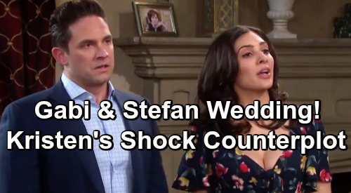 Days of Our Lives Spoilers: Gabi Rushed Wedding to Stefan – Kristen's Desperate Counterplot Brings Tony DiMera