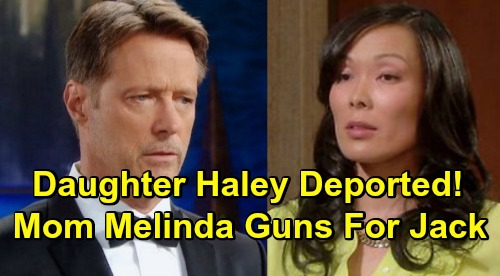 Days of Our Lives Spoilers: Mama Melinda Grabs a Gun After Daughter Haley's Deported – Jack Is Her Deadly Target