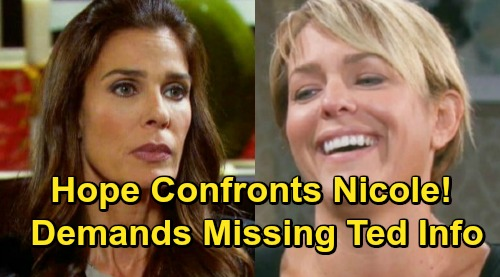 Days of Our Lives Spoilers: Hope Confronts 'Nicole' About Missing Ted – Kristen Struggles To Hide Trail To Holly