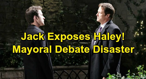 Days of Our Lives Spoilers: Jack Drops Bomb At Mayoral Debate - Exposes Haley's Illegal Immigration Status