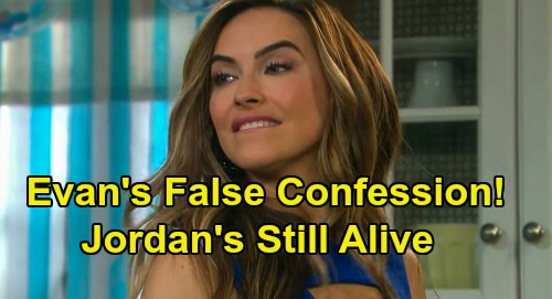 Days of Our Lives Spoilers: Evan's Murder Confession False - Is Jordan Actually Alive?