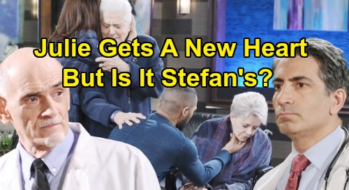 Days of Our Lives Spoilers: Julie Seems Different After Heart Transplant - But Did She Get Stefan's Heart or Dr. Shah's?