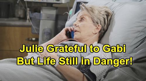 Days of Our Lives Spoilers: Julie Grateful To Gabi - But Life Still In Danger After Transplant