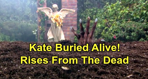 Days of Our Lives Spoilers: Kate Buried Alive – Rises from the Grave After Vivian's Wild Revenge Plot