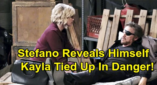 Days of Our Lives Spoilers: Stefano Reveals Himself - Kayla Restrained In Deadly Danger After Full 'Steve' Confession