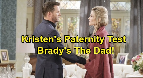 Days of Our Lives Spoilers: Brady Gets Confirmation He's The Dad - Bonds With Kristen After Paternity Test