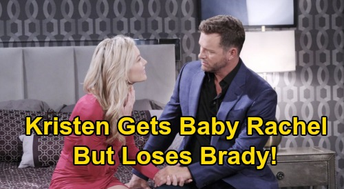 Days of Our Lives Spoilers: Kristen Gets Rachel Back, Loses Brady - Dream Reunion Becomes Nightmare?