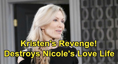 Days of Our Lives Spoilers: Kristen Blows Up Nicole's Love Life – Eric Seeks Comfort Elsewhere After Brady Betrayal
