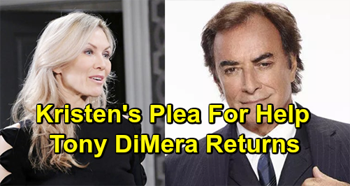 Days of Our Lives Spoilers: Kristen Reaches Out To Tony For Help - Long-Lost DiMera Brother Returns
