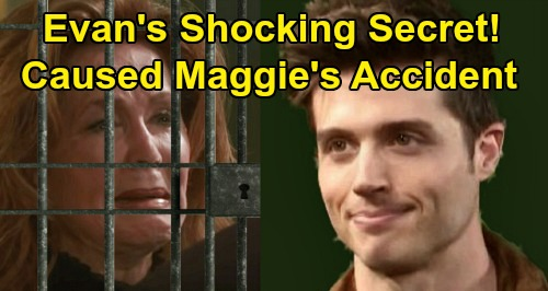 Days of Our Lives Spoilers: Evan Confesses Shocking Secret – Caused Maggie's Accident, Responsible For Adrienne's Death?