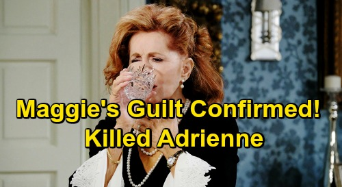 Days of Our Lives Spoilers: Maggie's Guilt For Adrienne's Death CONFIRMED – Drunk Driver Has No Memory, Innocent Will Set Up