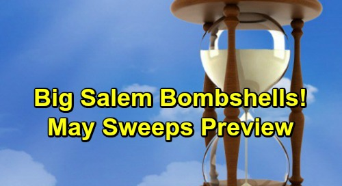 Days of Our Lives Spoilers: May Sweeps Preview – Big Bombshells in Salem You Never Saw Coming