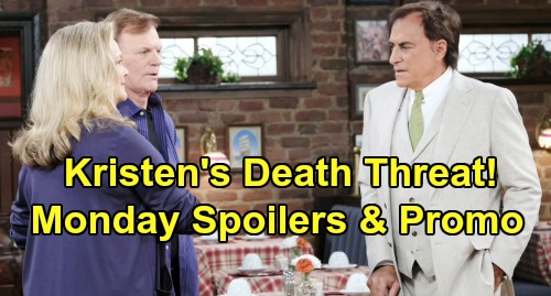 Days of Our Lives Spoilers: Monday, August 12 – Kristen's Death Threat – Anna Rages at Tony's Marriage – Chloe Needs Marlena's Help