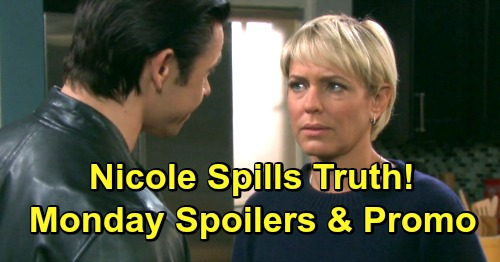 Days of Our Lives Spoilers: Monday, May 20 – Nicole Spills Secret Imposter Scheme Details – John's New Mission