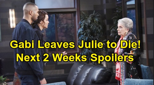 Days of Our Lives Spoilers Next 2 Weeks: Gabi Leaves Julie to Die – Victor Orders Hit on Ben – Eric Finds Nicole With Holly