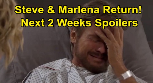 Days of Our Lives Spoilers Next 2 Weeks: Steve and Marlena Return – Sarah's Mickey Horror – Ben & Ciara Engaged
