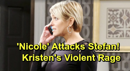 Days of Our Lives Spoilers: 'Nicole's' Vicious Attack on Stefan – Out-of-Control Kristen Turns Violent